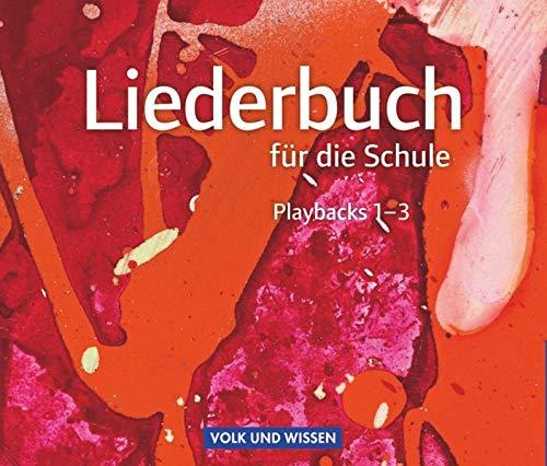 Liederbuch für die Schule - Für das 5. bis 13. Schuljahr - Allgemeine Ausgabe: Musik-CDs 1 bis 3