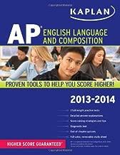 Kaplan AP English Language and Composition 2013-2014 (Kaplan AP Series)