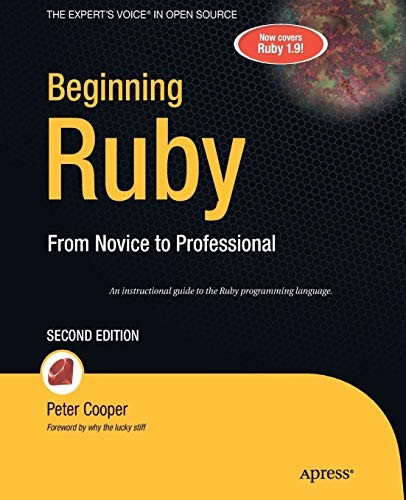 Beginning Ruby: From Novice to Professional (Expert's Voice in Open Source)