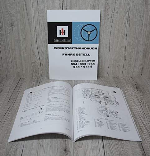 IHC Werkstatthandbuch Fahrgestell Traktor 554 644 744 844 844S