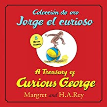 Coleccion de oro Jorge el curioso/A Treasury of Curious George (bilingual edition) (Spanish and English Edition)