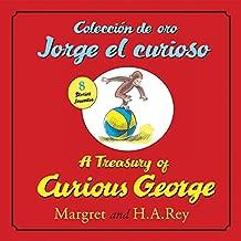 Coleccion de oro Jorge el curioso/A Treasury of Curious George (bilingual edition) (Spanish and English Edition)