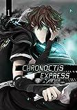 Chronoctis express - Volume 1