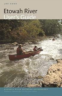 Etowah River User's Guide (Georgia River Network Guidebooks Ser.)