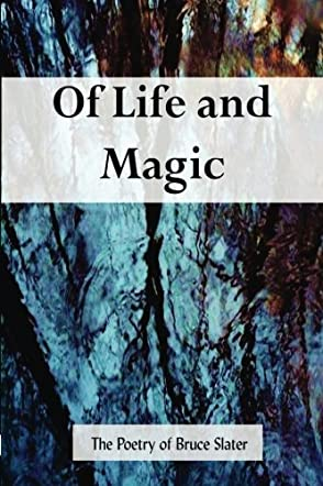 Of Life and Magic