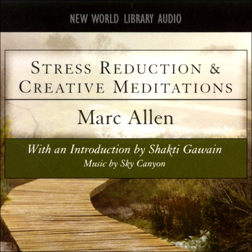 Stress Reduction and Creative Meditations