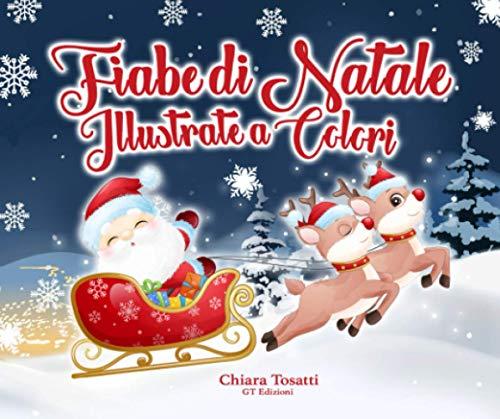 Fiabe di Natale Illustrate a Colori