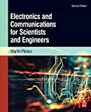 Electronics and Communications for Scientists and Engineers...