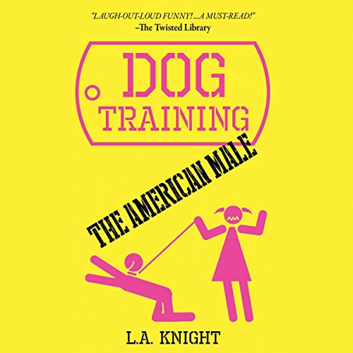 Dog Training the American Male audiobook cover art