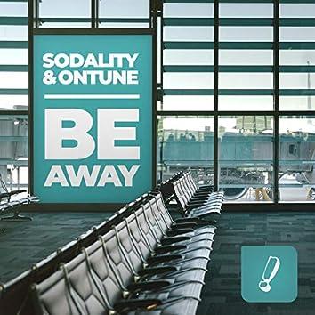 Be Away