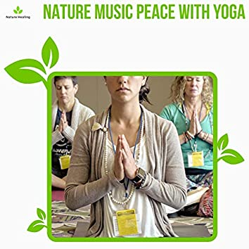 Nature Music Peace With Yoga