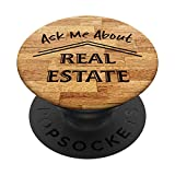 Real Estate Agent Gift Marketing Ask Me Realtor Quote Sell PopSockets PopGrip: Swappable Grip for Phones & Tablets