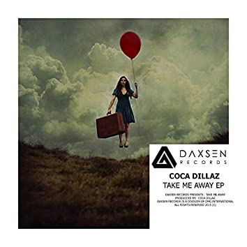Take Me Away EP