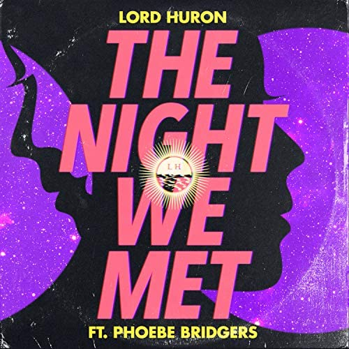 Lord Huron feat. Phoebe Bridgers