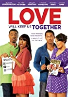 Love Will Keep Us Together [DVD]
