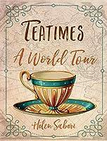 Teatimes: A World Tour