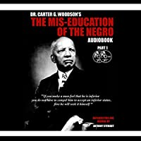 The Mis-Education of the Negro audio book