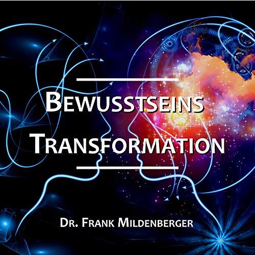 Bewusstseins Transformation Titelbild
