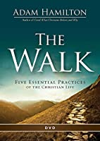The Walk: Five Essential Practices of the Christian Life [DVD]