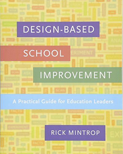 Compare Textbook Prices for Design-Based School Improvement: A Practical Guide for Education Leaders  ISBN 9781612509020 by Mintrop, Rick