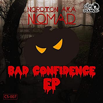 Bad Confidence - EP