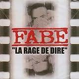 La Rage de dire von Fabe