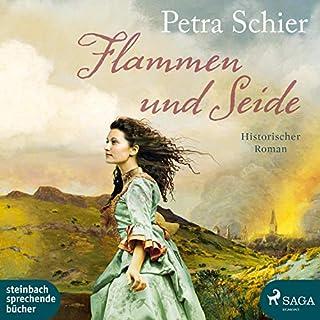 Flammen und Seide                   Autor:                                                                                                                                 Petra Schier                               Sprecher:                                                                                                                                 Svenja Pages                      Spieldauer: 13 Std. und 18 Min.     25 Bewertungen     Gesamt 4,5