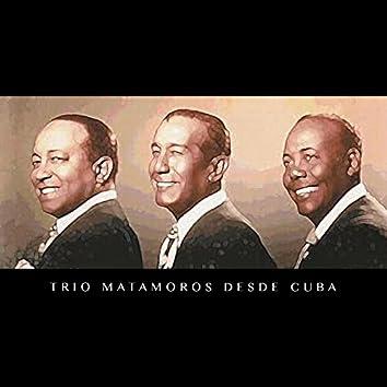 Trio Matamoros Desde Cuba