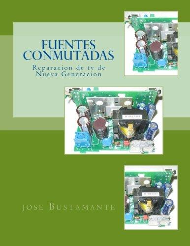 Fuentes Conmutadas: Reparacion de tv de Nueva Generacion