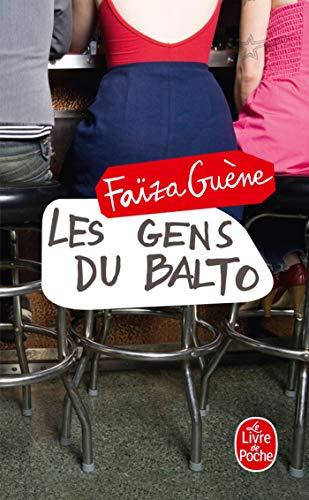 Les Gens du Balto (Le Livre de Poche)