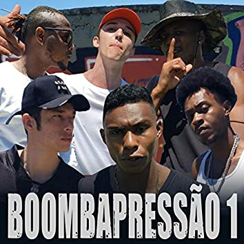 Boombapressão 1