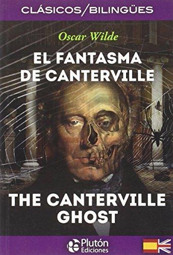 EL FANTASMA DE CANTERVILLE/THE CANTERVILLE GHOST COLECCION