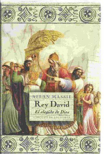 Rey David. El Elegido De Dios