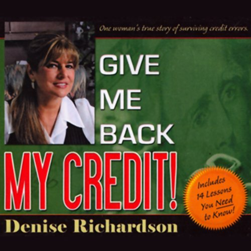 Give Me Back My Credit audiobook cover art