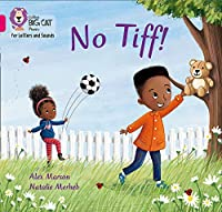 No Tiff!: Band 01b/Pink B (Collins Big Cat Phonics for Letters and Sounds)