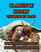 Clarence Henry the Hermit Crab