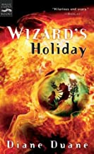 [Wizard's Holiday (Young Wizards (Quality))] [Author: Duane, Diane] [June, 2005]