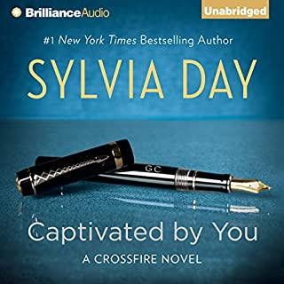 Captivated by You     Crossfire Series, Book 4              By:                                                                                                                                 Sylvia Day                               Narrated by:                                                                                                                                 Jill Redfield,                                                                                        Jeremy York                      Length: 12 hrs and 13 mins     375 ratings     Overall 4.5