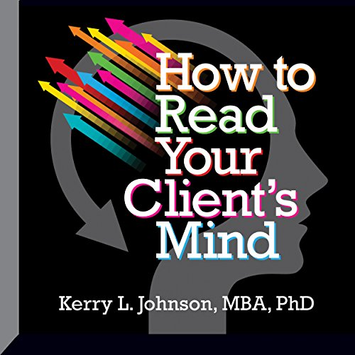 How to Read Your Client's Mind audiobook cover art