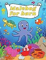 Malebog for Børn: Fantastiske og sjove under havets væsner- Oceans & Kids- Udforsk havets liv med sjove fisk og havdyr til farvelægning