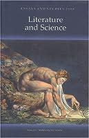 Literature and Science (Essays & Studies)