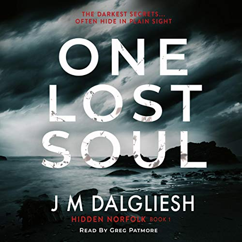 One Lost Soul Audiobook By J M Dalgliesh cover art