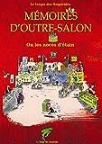 MEMOIRES D'OUTRE-SALON: Ou les noces d'étain (Du coq à l'âme) (French Edition)