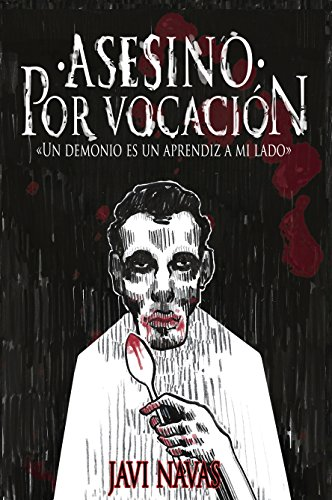 Asesino por vocación: Un demonio es un aprendiz a mi lado (Terror nº 1)