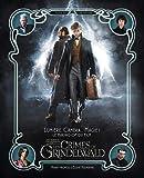 Lumière, caméra... magie! Le Making of. Les animaux fantastiques - Les crimes de Grindelwald