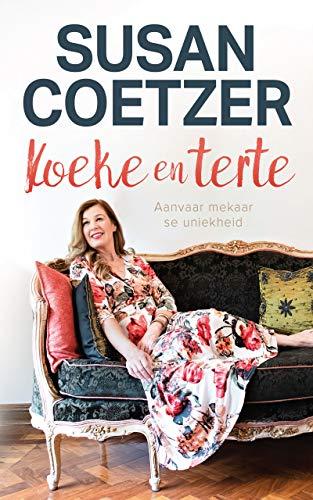 Koeke en terte: Aanvaar mekaar se uniekheid (Afrikaans Edition)