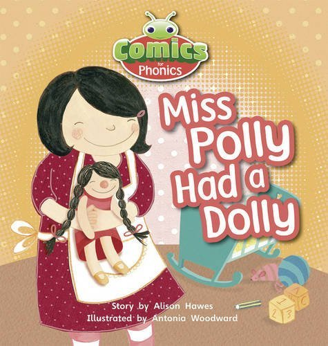 Set 00 Lilac Miss Polly Had a Dolly: Bug Club Comics for Phonics Set 00 Lilac Miss Polly Had A Dolly Liliac by Alison Hawes(2012-05-11)