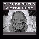 Claude Gueux - 9,90 €