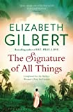 The Signature of All Things - Bloomsbury Publishing PLC - 03/07/2014