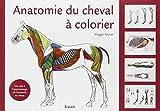 Anatomie du cheval à colorier - Une aide à l'apprentissage de l'anatomie du cheval de Maggie Raynor ,Céline Mespoulhès-Rivière (Traduction) ( 13 mars 2008 ) - Vigot (13 mars 2008) - 13/03/2008